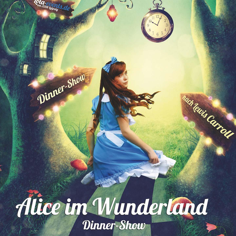 Hotel Keppler´s Ecke - Dinner Show Alice im Wunderland